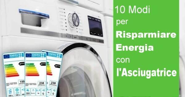 come risparmiare energia elettrica con asciugatrice